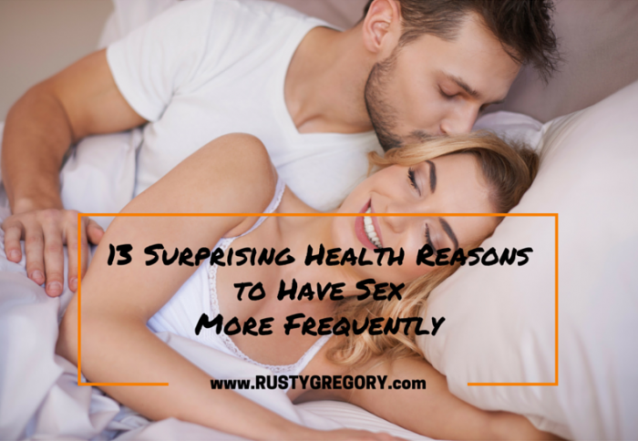 13 Surprising Health Reasons to Have Sex More Frequently